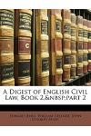 A Digest of English Civil Law, Book 2, Part 2