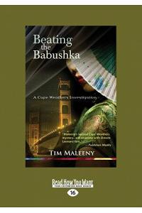 Beating the Babushka: A Cape Weathers Mystery (Large Print 16pt)