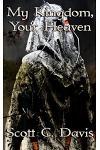 My Kingdom, Your Heaven