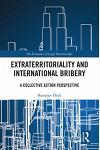 Extraterritoriality and International Bribery: A Collective Action Perspective