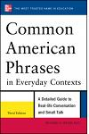 Common American Phrases in Everyday Contexts, 3rd Edition