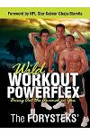 Wild Workout Powerflex: Bring Out the Animal in You