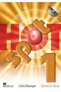 HOT SPOT 1: Student's Book & CD-ROM