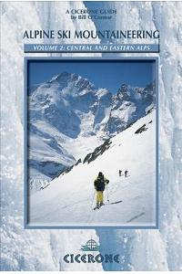 Alpine Ski Mountaineering, Volume 2: Central and Eastern Alps