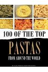 100 of the Top Pastas from Around the World