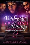 Who Said Love Ain't Always Complicated 2 (the Finale): Not Your Ordinary Hood Love Story