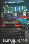 The Adventures of Fun Bobbie: Mr. Officer Vol. 2
