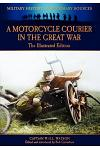 A Motorcycle Courier in the Great War - The Illustrated Edition