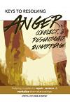 Keys to Resolving Anger, Conflict, & Resentment in Marriage