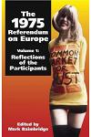 1975 Referendum on Europe: Volume 1. Reflections of the Participants