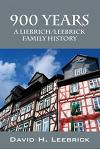 900 Years: A Liebrich/Leebrick Family History
