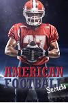 American Football Secrets: A Password Keeper and Organizer for American Football Fans