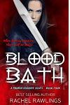 Blood Bath: Book Four The Maurin Kincaide Series