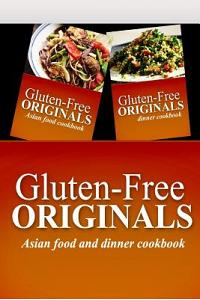 Sugar Free Favorites - Asian Food and Dinner Cookbook: Sugar Free recipes cookbook for your everyday Sugar Free cooking