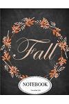 Notebook: Journal Dot-Grid, Graph, Lined, Blank No Lined: Fall: Pocket Notebook Journal Diary, 120 Pages, 8 X 10 (Notebook Journ