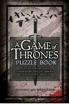 A Game of Thrones Puzzle Book: Puzzles and Quizzes Inspired by the TV Series and Fantasy Novels