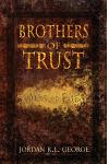 Brothers of Trust: Winds of Fate
