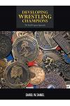 Developing Wrestling Champions: The Total Program Approach