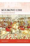 Kulikovo 1380: The Battle That Made Russia