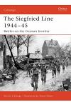 The Siegfried Line 1944-45: Battles on the German Frontier