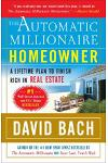 The Automatic Millionaire Homeowner: A Lifetime Plan to Finish Rich in Real Estate