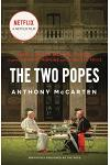 The Two Popes: Francis, Benedict, and the Decision That Shook the World