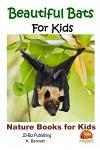 Beautiful Bats for Kids