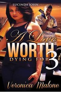 A Love Worth Dying for 3