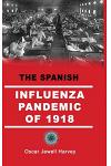 The Spanish Influenza Pandemic of 1918