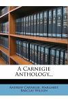 A Carnegie Anthology...
