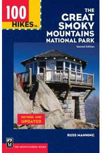 100 Hikes in the Great Smoky Mountains National Park