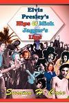 Elvis Presley's Hips & Mick Jagger's Lips