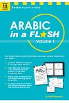 Arabic in a Flash Kit, Volume 1: A Set of 448 Flash Cards with 32-Page Instruction Booklet [With Flash Cards]