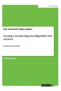 Accuracy in Selecting Reconfigurable Web Services