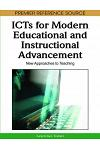ICTs for Modern Educational and Instructional Advancement: New Approaches to Teaching