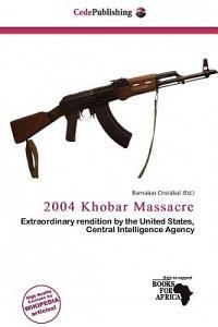 2004 Khobar Massacre