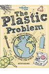 The Plastic Problem: 60 Small Ways to Reduce Waste and Help Save the Earth