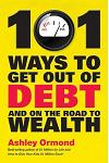 101 Ways to Get Out of Debt and on the Road to Wealth