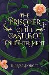 The Prisoner of the Castle of Enlightenment