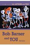 Bob Barner and You: