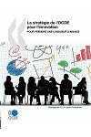 La strat gie de l'OCDE pour l'innovation : Pour prendre une longueur d'avance