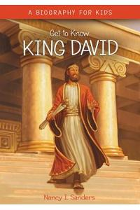 Get to Know: King David