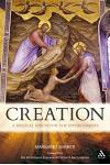 Creation: A Biblical Vision for the Environment