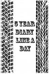 5 Year Diary Line a Day: 5 Years of Memories, Blank Date No Month