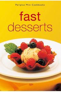 Mini: Fast Desserts