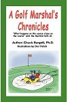 A Golf Marshal's Chronicles