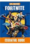 Fortnite: Essential Guide 100% Unofficial