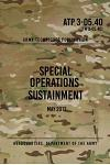 Atp 3-05.40 Special Operations Sustainment: May 2013