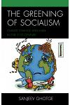 The Greening of Socialism: Climate Change and Marx in the 21st Century