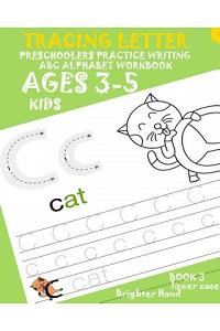 *tracing Letter: Preschoolers Practice Writing*abc*alphabet Workbook, Kids Ages3+